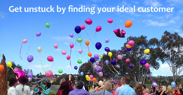 Get unstuck by finding your ideal customer